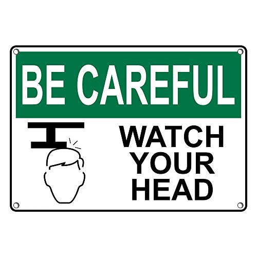 Weatherproof Plastic OSHA BE CAREFUL Watch Your Head Sign with English Text and Symbol by SignJoker