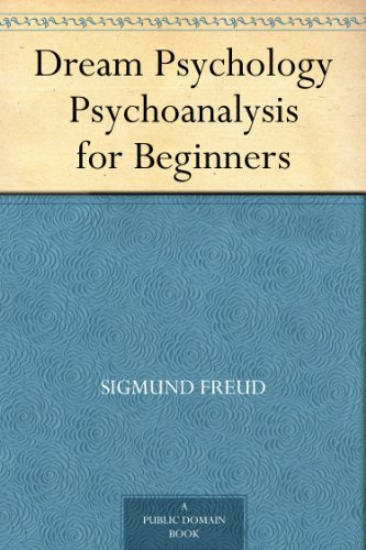 Dream Psychology: Sigmund Freud: 9781619491311: Amazon.com ...
