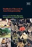 Handbook of Research on Asian Entrepreneurship, Leo Paul Dana, Mary Han, Vanessa Ratten, Isabell M. Welpe, 1847206085