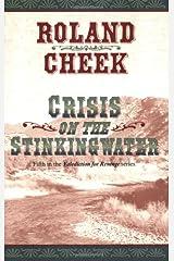 Crisis on the Stinkingwater Paperback