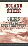 Crisis on Stinking Water, Roland Creek, 0918981123