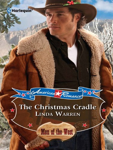 Babys First Christmas Cradle - The Christmas Cradle (The Cowboys series Book 1)