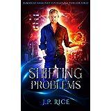 Shifting Problems: An Urban Fantasy Adventure (Bloodline Awakened Supernatural Thriller Series Book 1)