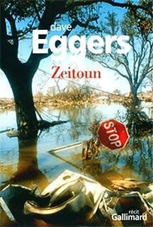 Zeitoun : récit, Eggers, Dave