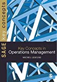 Key Concepts in Operations Management (Sage Key Concepts series)