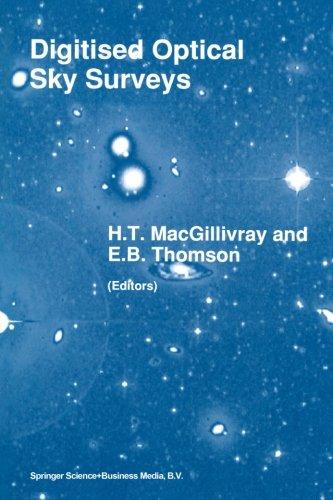 Digitised Optical Sky Surveys: Proceedings of the Conference on 'Digitised Optical Sky Surveys', Held in Edinburgh, Scot