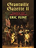 Grantville Gazette, Volume II (Ring of Fire - Gazette editions Book 2)