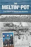 The Meltin' Pot, Jack Scoltock, 0752447254