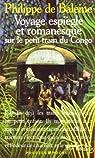 Voyage espiègle et romanesque sur le petit train du Congo par Baleine