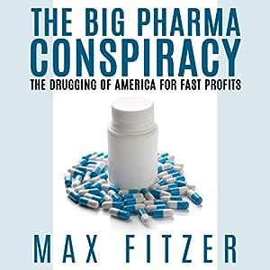 The Big Pharma Conspiracy Audiobook