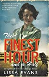 Their Finest Hour And A Half by Evans, Lissa (2010) Paperback