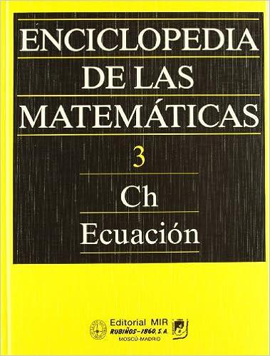 Enciclopedia de las matematicas / Encyclopedia of mathematics: 3 (Fondos Distribuidos)