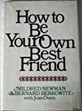 Download How to be Your Own Best Friend, A Conversation with Two Psychoanalysts in PDF ePUB Free Online