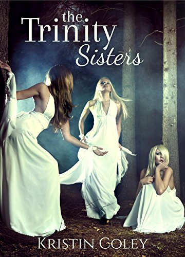 Download for free The Trinity Sisters: a magical trilogy