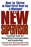 The New Supervisor: How To Thrive In Your First Year As A Manager