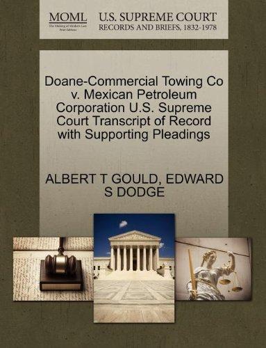 Doane-Commercial Towing Co v. Mexican Petroleum Corporation U.S. Supreme Court Transcript of Record with Supporting Pleadings