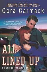 All Lined Up: A Rusk University Novel by Carmack, Cora (2014) Paperback