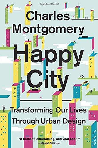 [E.b.o.o.k] Happy City: Transforming Our Lives Through Urban Design PDF