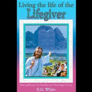 Living the Life of the Lifegiver Audiobook