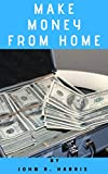 how to make money online/passive income: work from home