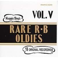 Huggie Boy's Rare R & B Oldies Vol. 5 by Unknown (0100-01-01)