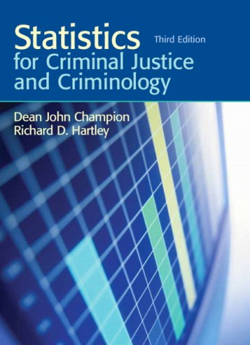 Statistics for Criminal Justice and Criminology (3rd Edition)
