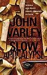 Slow Apocalypse par Varley