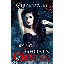 Laying the Ghosts of Christmas