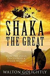 Shaka the Great (Amazulu Trilogy 2)