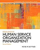 Excellence in Human Service Organization Management Plus MySearchLab with EText -- Access Card Package 2nd Edition