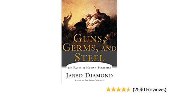 Amazon guns germs and steel the fates of human societies amazon guns germs and steel the fates of human societies 9780393317558 jared m diamond books fandeluxe Image collections