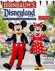 Birnbaum's 2020 Disneyland Resort: The Official Vacation Guide