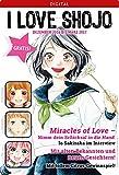 I love Shojo Magazin #9: Dezember 2016 bis März 2017 (German Edition)