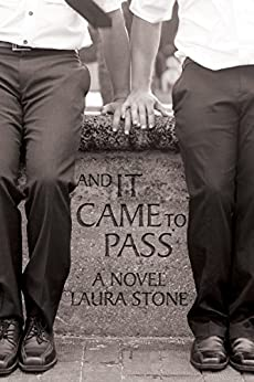 And It Came to Pass by [Stone, Laura]