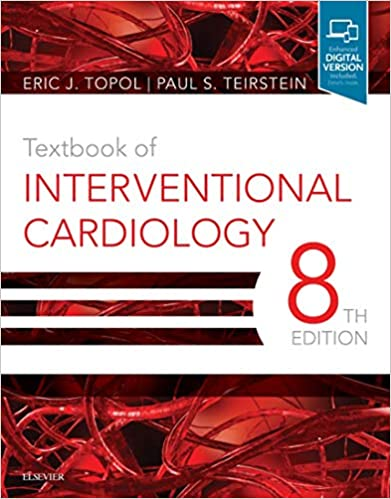Textbook of Interventional Cardiology E-Book, 8th Edition