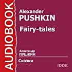 Pushkin's Fairy Tales [Russian Edition] Audiobook by Alexander Pushkin Narrated by Clara Novikova