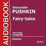 Pushkin's Fairy Tales [Russian Edition]   Alexander Pushkin
