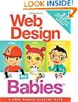 Web Design for Babies 2.0: Geeked Out...