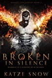 Download Broken in Silence: Demons and Wolves Book 1 in PDF ePUB Free Online
