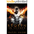 Broken in Silence (Demons and Wolves Book 1)