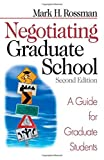 img - for Negotiating Graduate School: A Guide for Graduate Students (Study Skills) by Mark H. Rossman (2002-06-15) book / textbook / text book