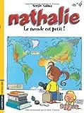 Nathalie, tome 4 : Le monde est petit!