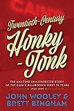 Twentieth-Century Honky-Tonk: The Amazing