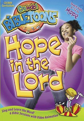 Hope in the Lord (God Rocks!® BibleToons™) (God Rocks Bibletoons)