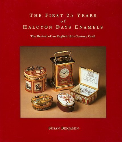 The First 25 Years of Halcyon Days Enamels: The Revival of an English 18th Century Craft