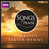 Various: Songs of Praise Glorious Easter Hymns