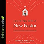 Looking for a New Pastor: 10 Questions Every Church Should Ask | Dr. Frank Page