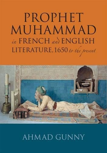 Download Prophet Muhammad in French and English Literature: 1650 to the Present pdf epub