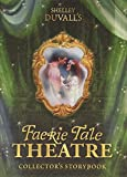 img - for Shelly Duvall's Faerie Tale Theatre Collector's Storybook 26 Ways to Live Happily Ever After book / textbook / text book