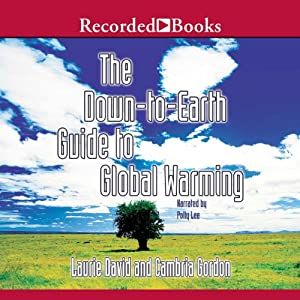 Down to Earth Guide to Global Warming Audiobook